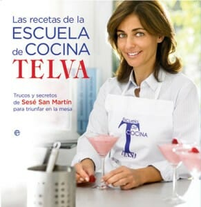 Las recetas de la escuela de cocina telva libros - Escuela cocina telva ...