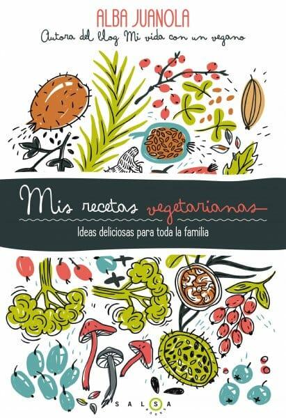 Portada libro Mis recetas vegetarianas