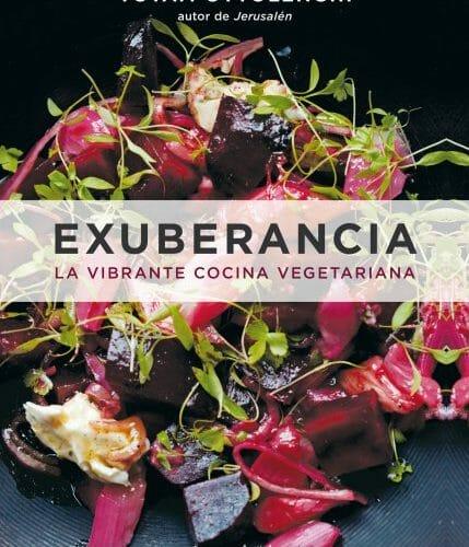 Exuberancia la vibrante cocina vegetariana libros - Libros de cocina originales ...